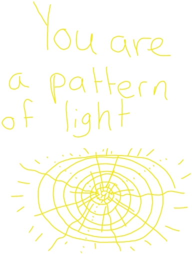 You are a Pattern of Light-Waywardspirit