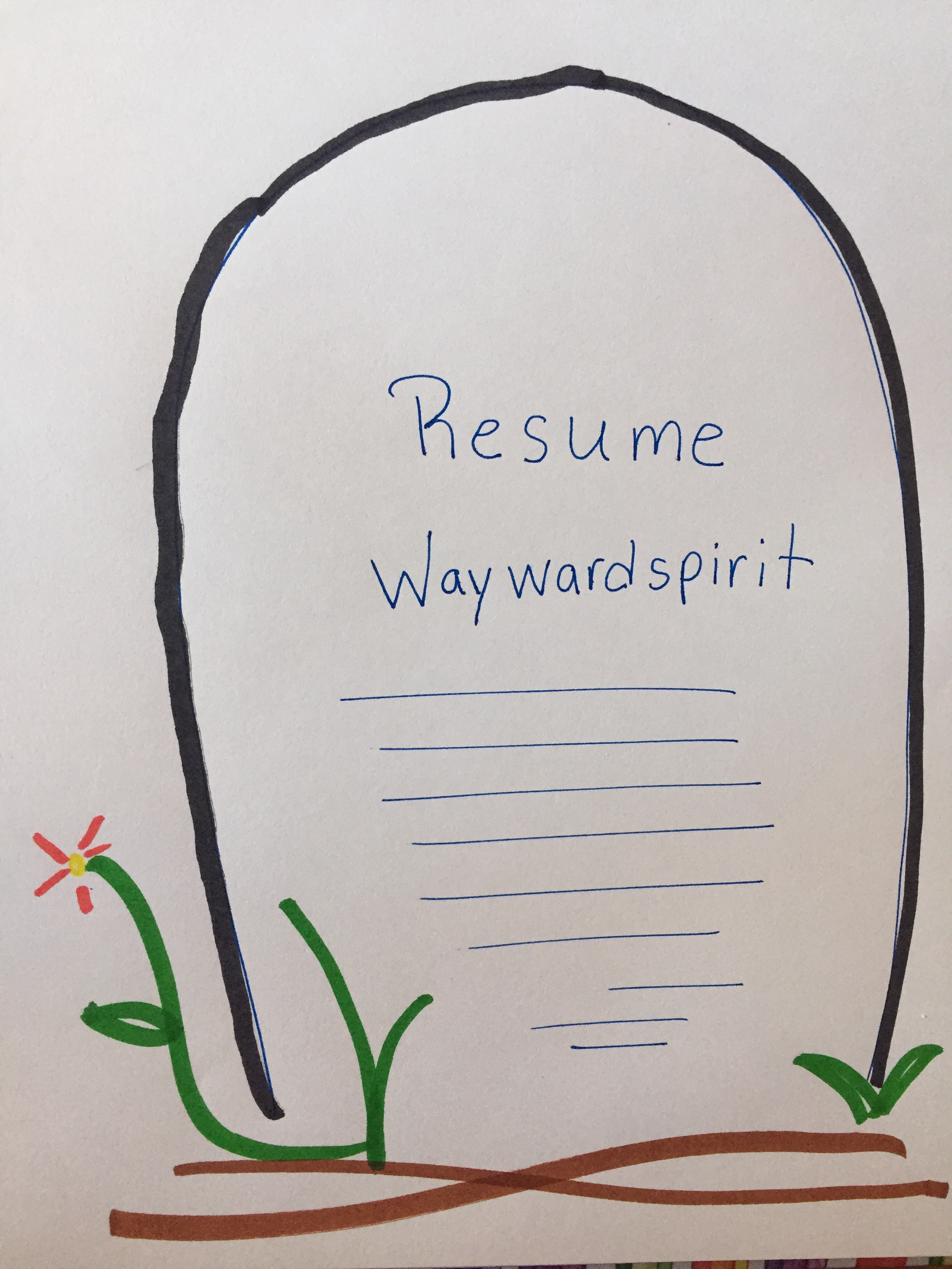 RIP Resume Waywardspirit