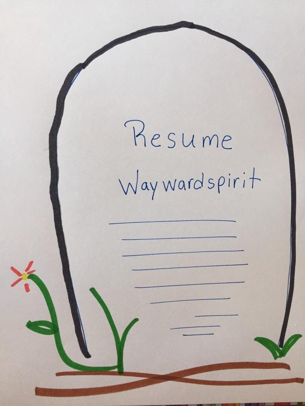 RIP Resume Waywardspirit